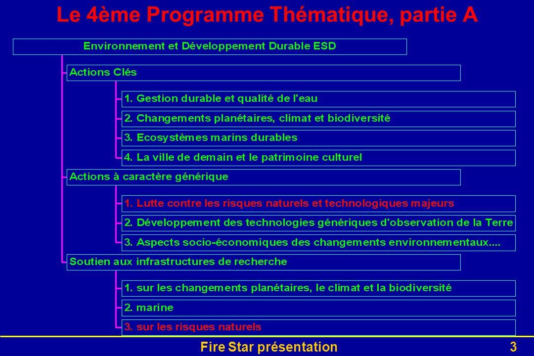 Le 4ème Programme Thématique, partie A