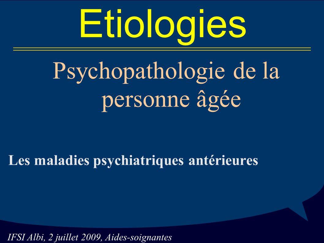 Psychopathologie de la personne âgée