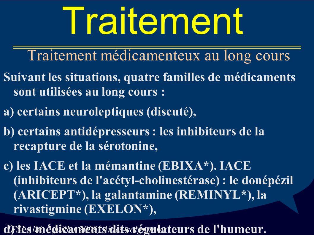 Traitement médicamenteux au long cours