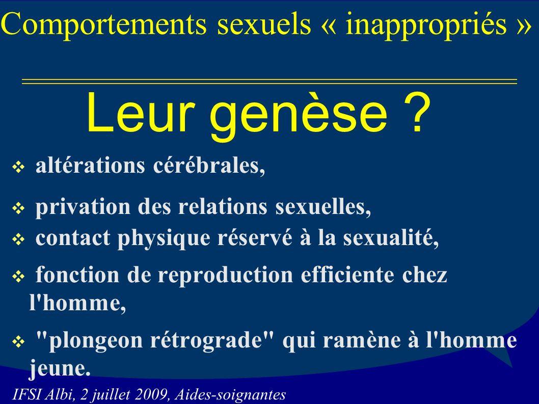 Leur genèse Comportements sexuels « inappropriés »