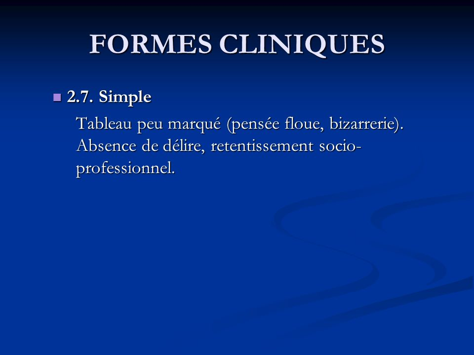 FORMES CLINIQUES 2.7. Simple