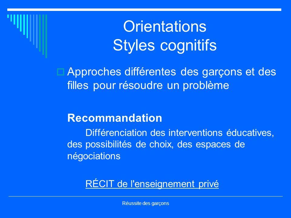 Orientations Styles cognitifs