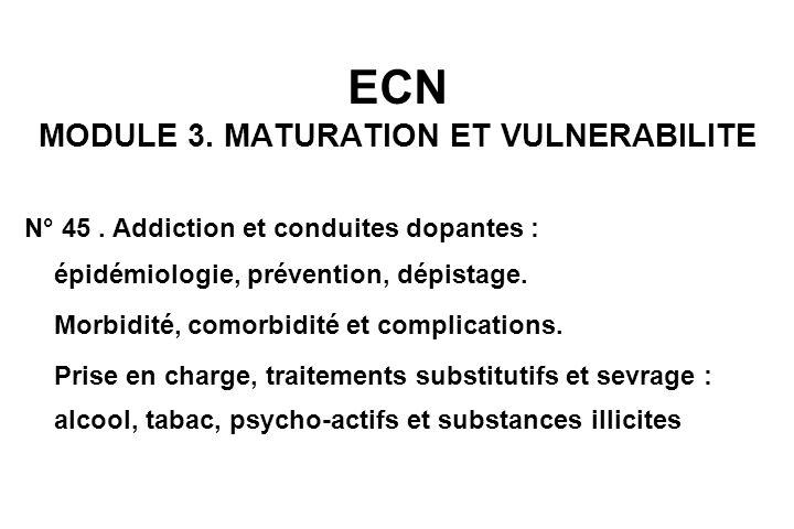 ECN MODULE 3. MATURATION ET VULNERABILITE