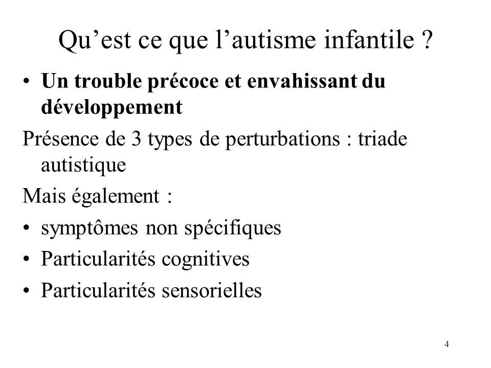 Qu'est ce que l'autisme infantile