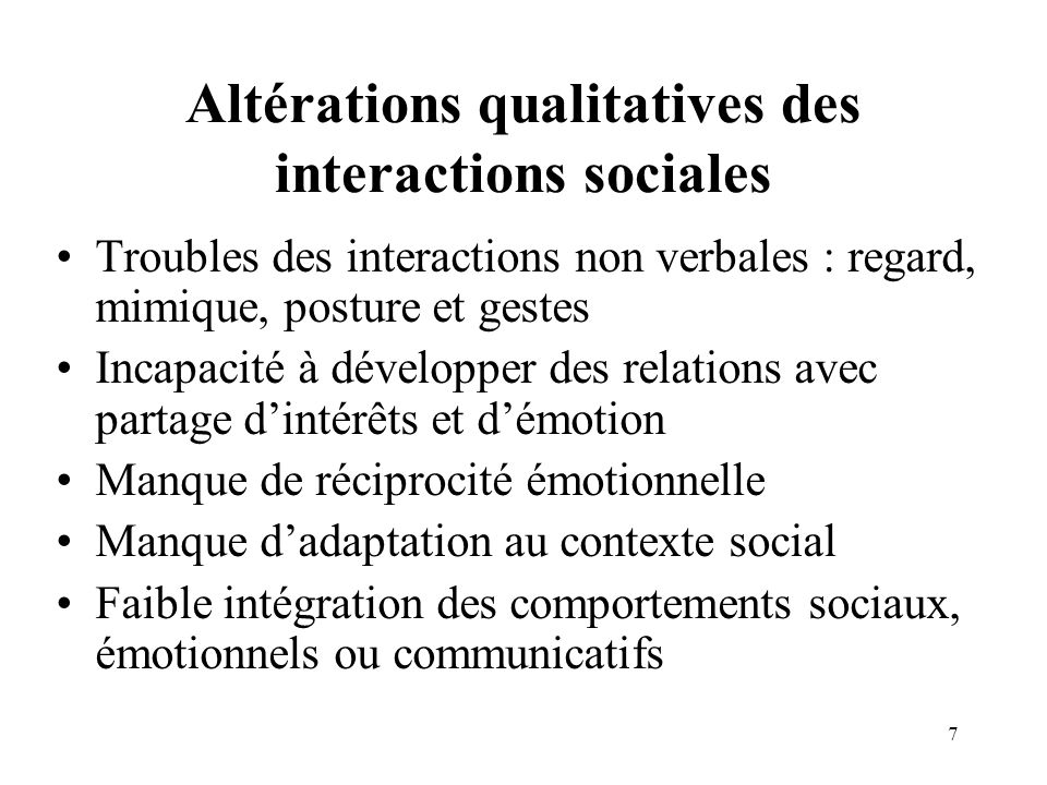 Altérations qualitatives des interactions sociales