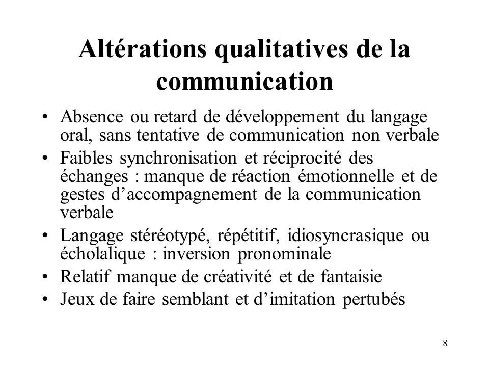 Altérations qualitatives de la communication