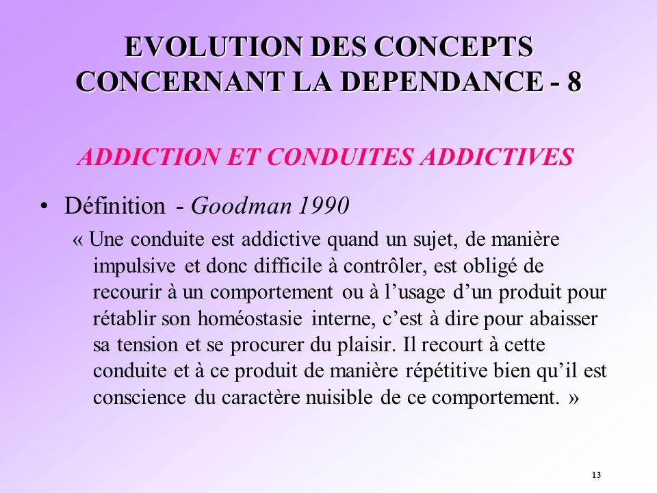 EVOLUTION DES CONCEPTS CONCERNANT LA DEPENDANCE - 8