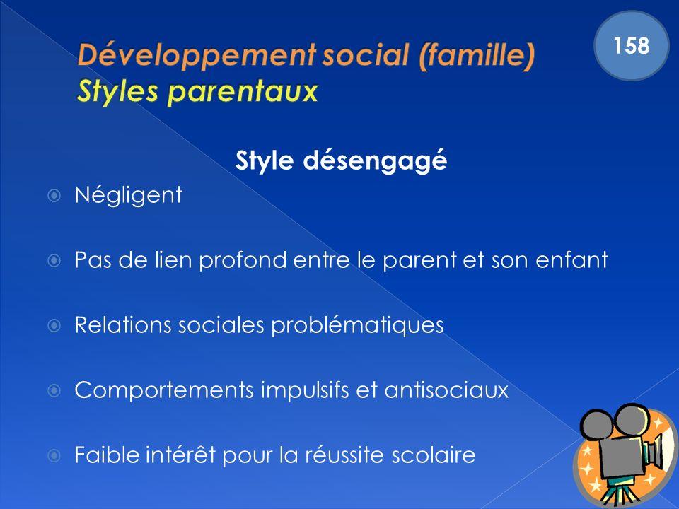 Développement social (famille) Styles parentaux