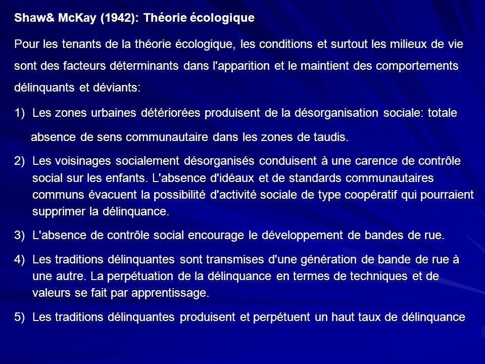 Shaw& McKay (1942): Théorie écologique