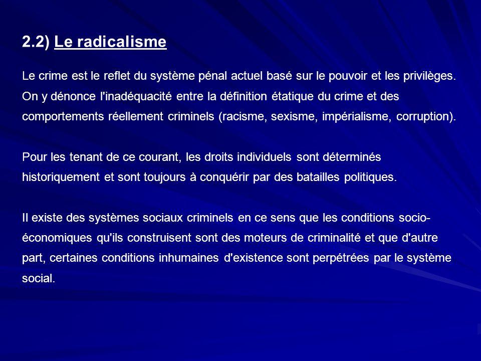 2.2) Le radicalisme