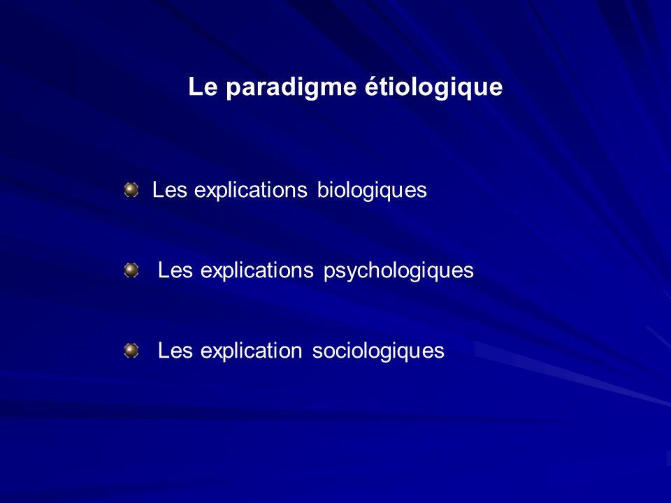 Le paradigme étiologique