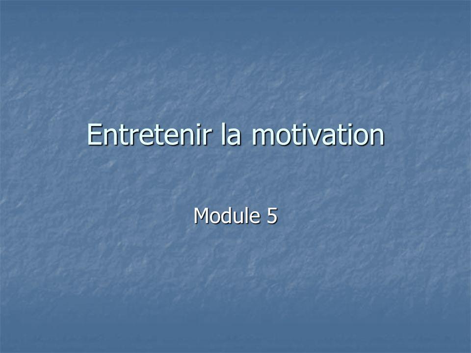 Entretenir la motivation