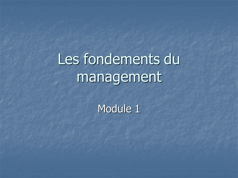 Les fondements du management