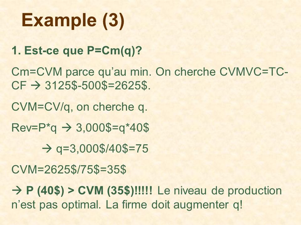 Example (3) 1. Est-ce que P=Cm(q)