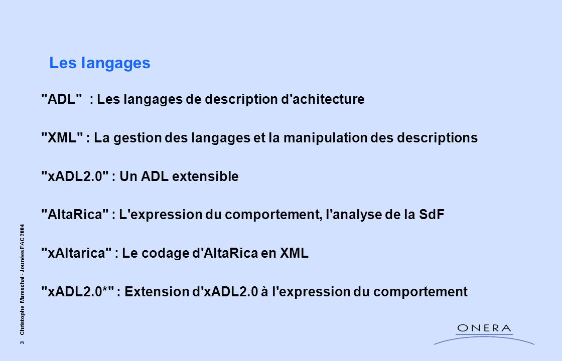 Les langages ADL : Les langages de description d achitecture