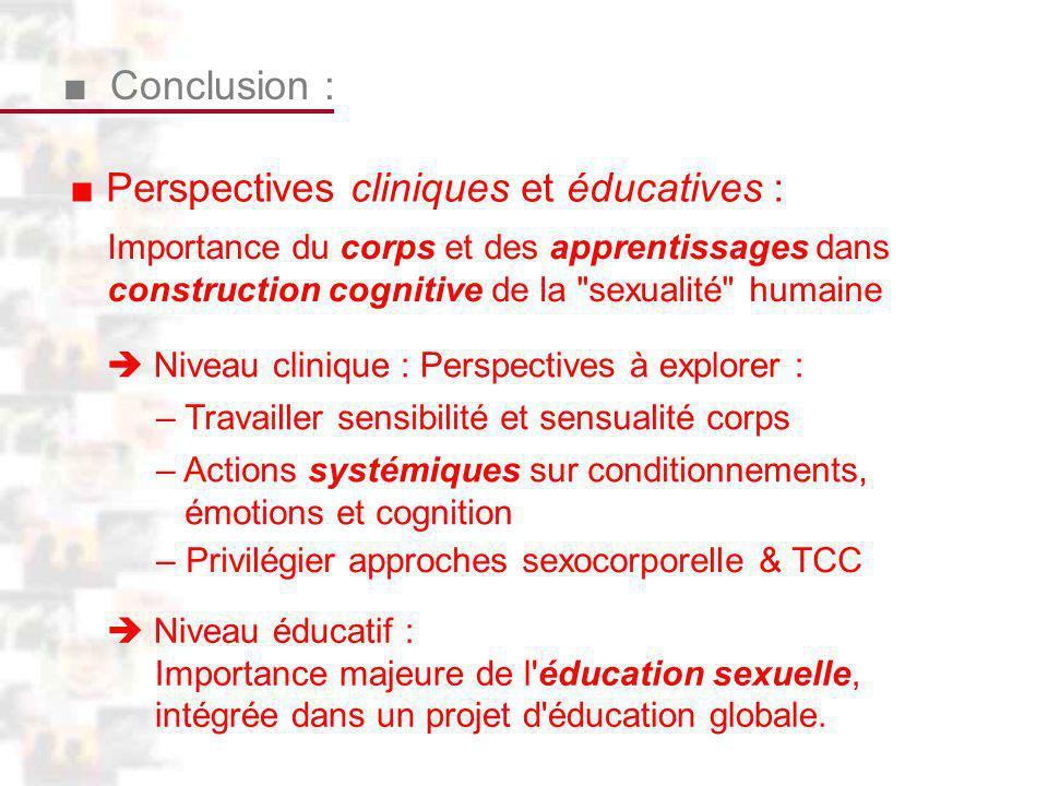 ■ Perspectives cliniques et éducatives :