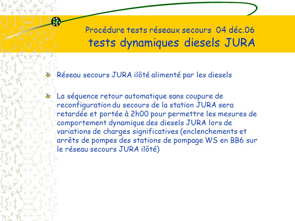 Procédure tests réseaux secours 04 déc