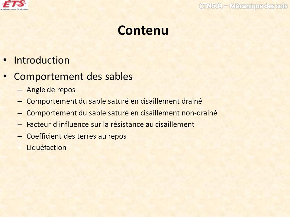 Contenu Introduction Comportement des sables Angle de repos