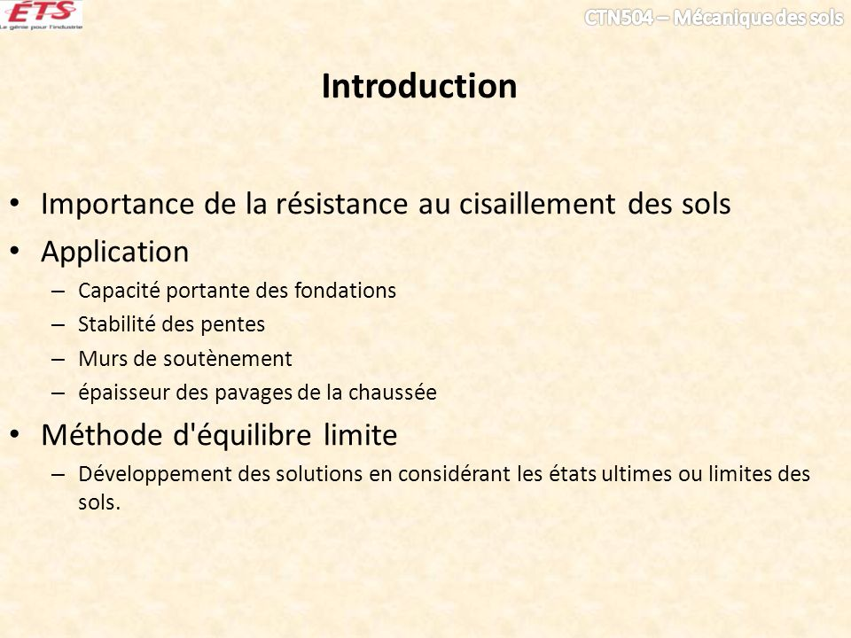 Introduction Importance de la résistance au cisaillement des sols