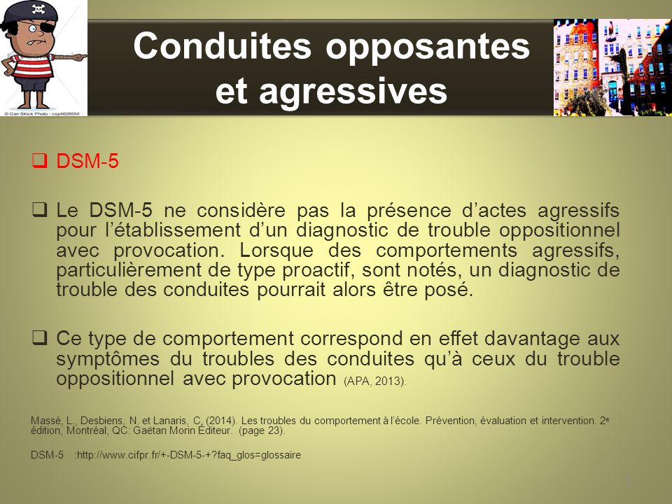 Conduites opposantes et agressives