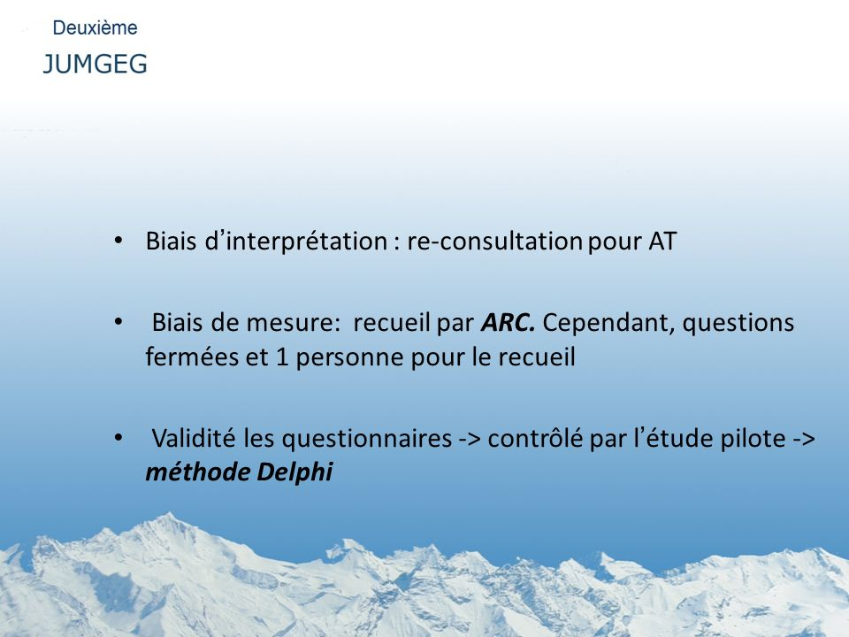 Biais d'interprétation : re-consultation pour AT