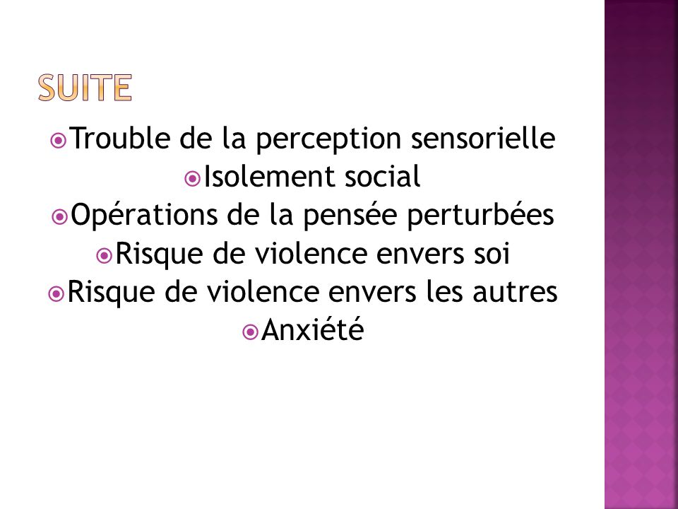 Suite Trouble de la perception sensorielle Isolement social