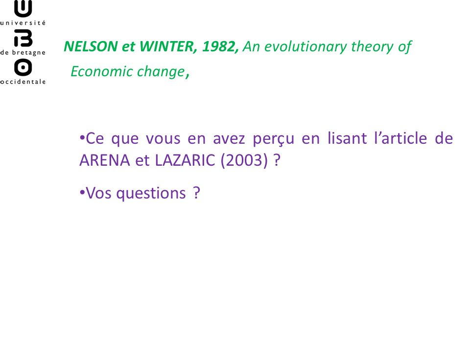 NELSON et WINTER, 1982, An evolutionary theory of Economic change,