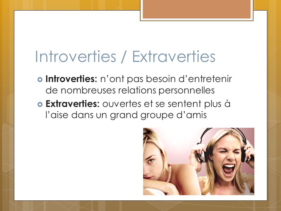 Introverties / Extraverties