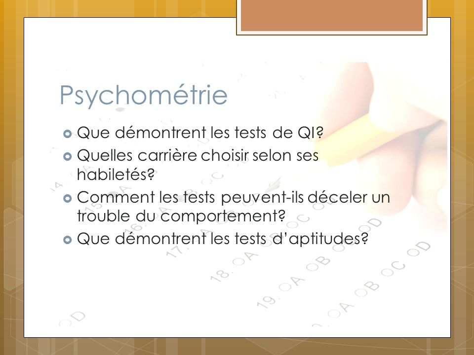 Psychométrie Que démontrent les tests de QI