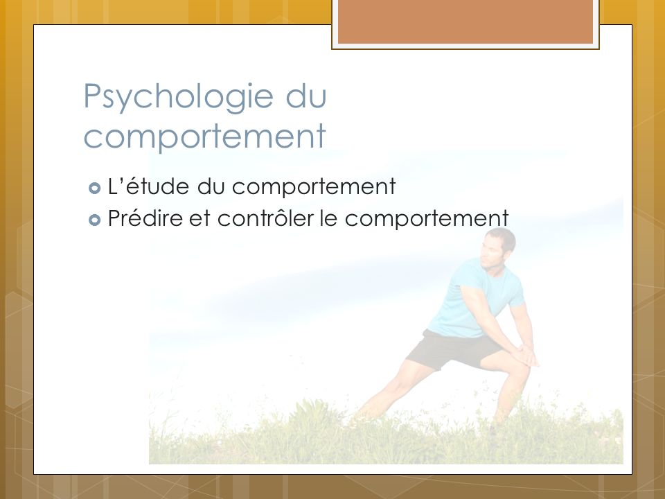 Psychologie du comportement