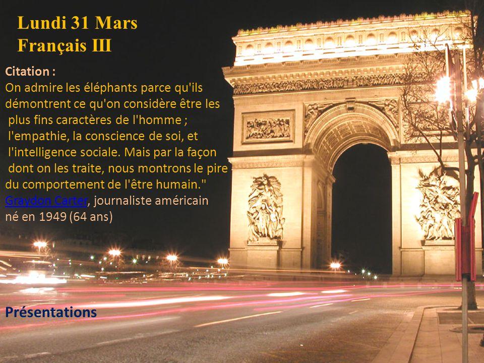 Lundi 31 Mars Français III