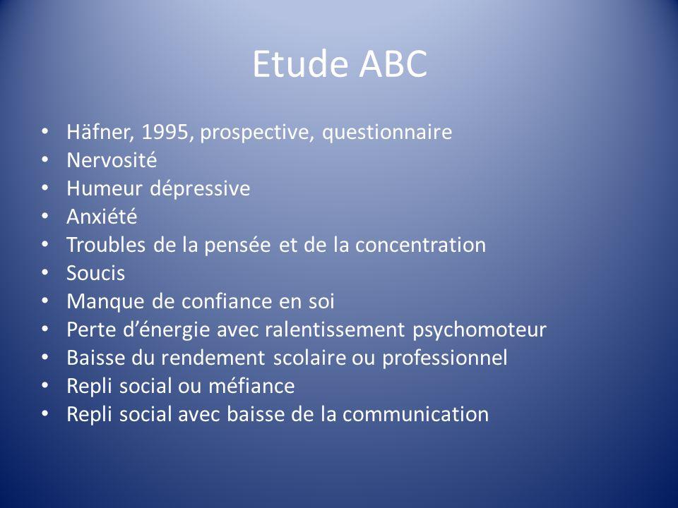 Etude ABC Häfner, 1995, prospective, questionnaire Nervosité