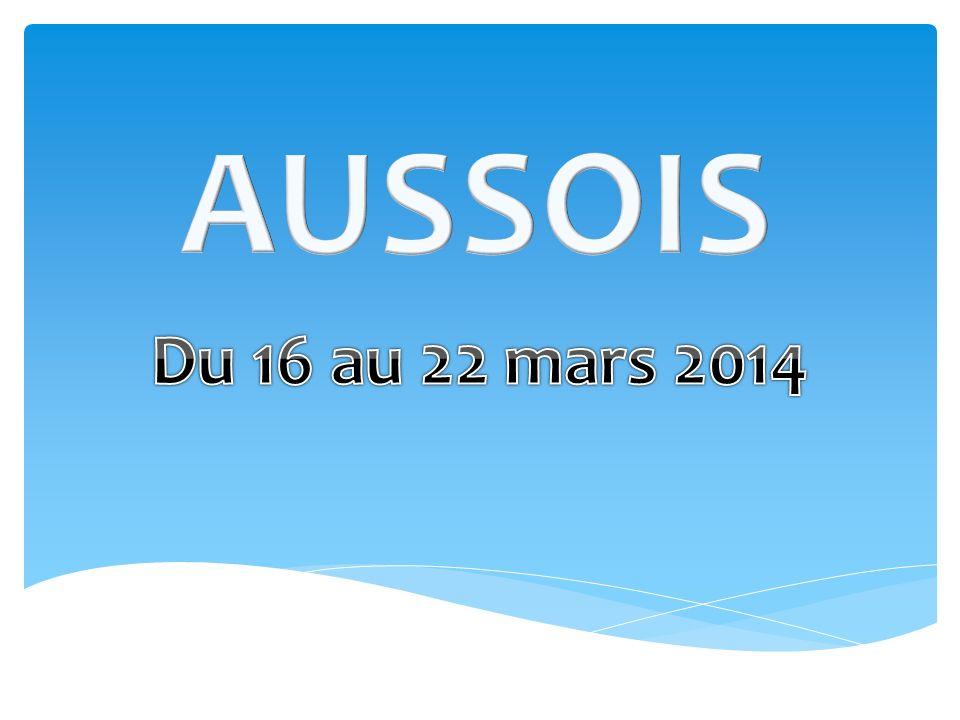 AUSSOIS Du 16 au 22 mars 2014