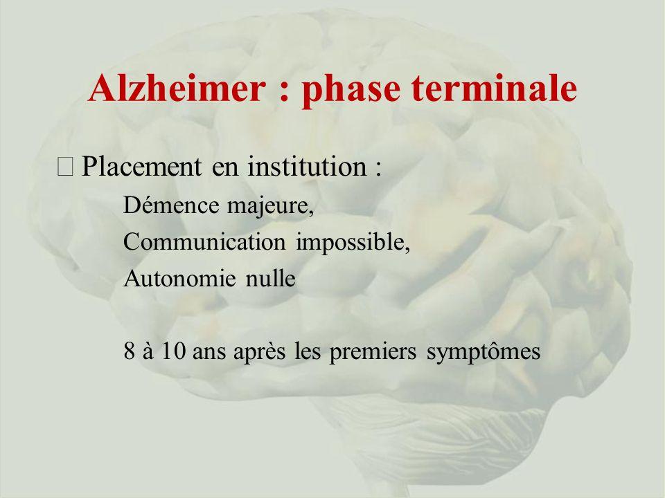 Alzheimer : phase terminale
