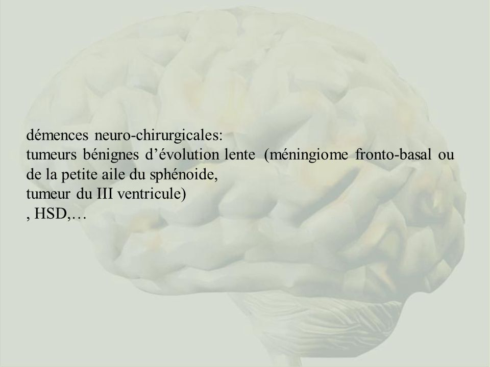 démences neuro-chirurgicales:
