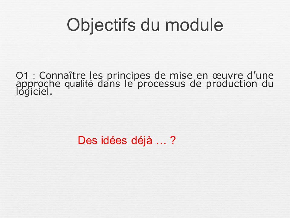 Objectifs du module Des idées déjà …