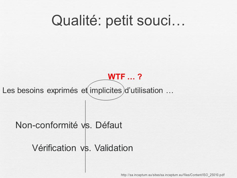 Qualité: petit souci… Non-conformité vs. Défaut