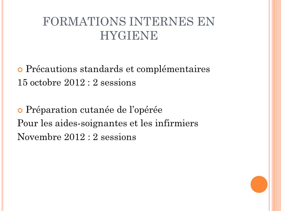 FORMATIONS INTERNES EN HYGIENE