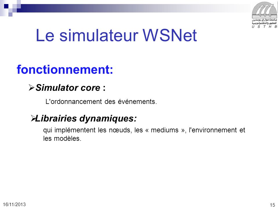 Le simulateur WSNet fonctionnement: Simulator core :