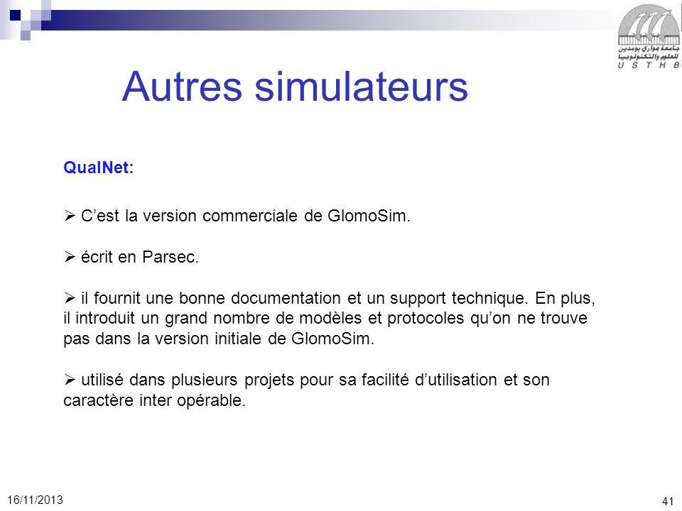 Autres simulateurs QualNet: C'est la version commerciale de GlomoSim.