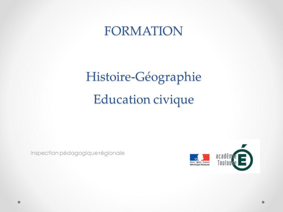 FORMATION Histoire-Géographie Education civique