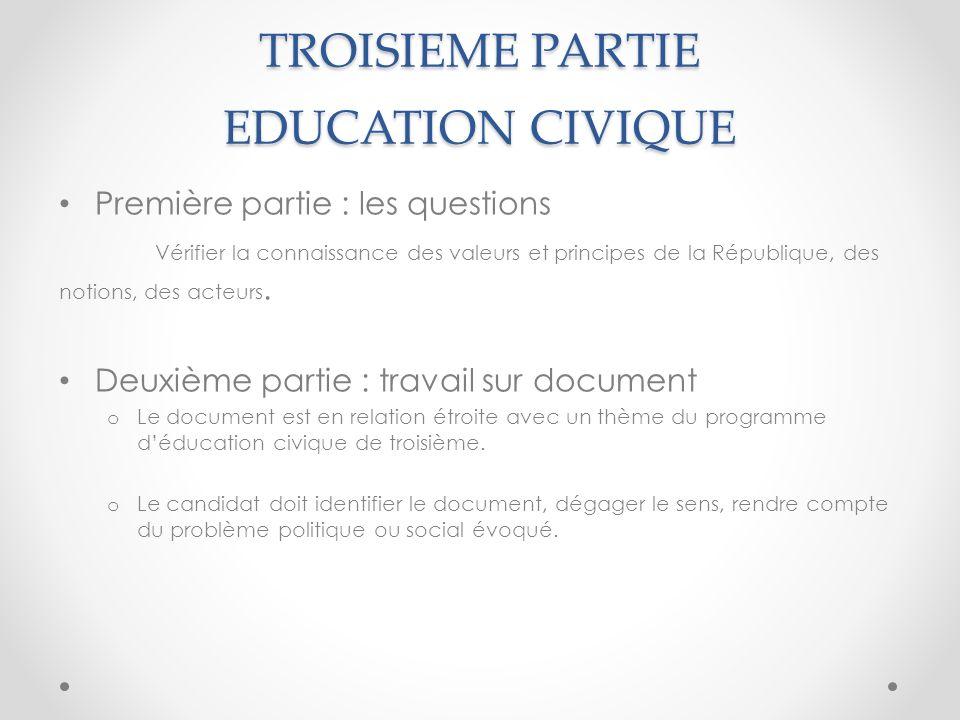 TROISIEME PARTIE EDUCATION CIVIQUE