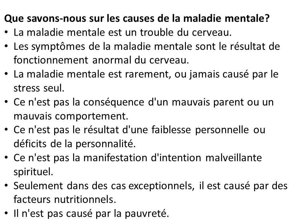 Que savons-nous sur les causes de la maladie mentale