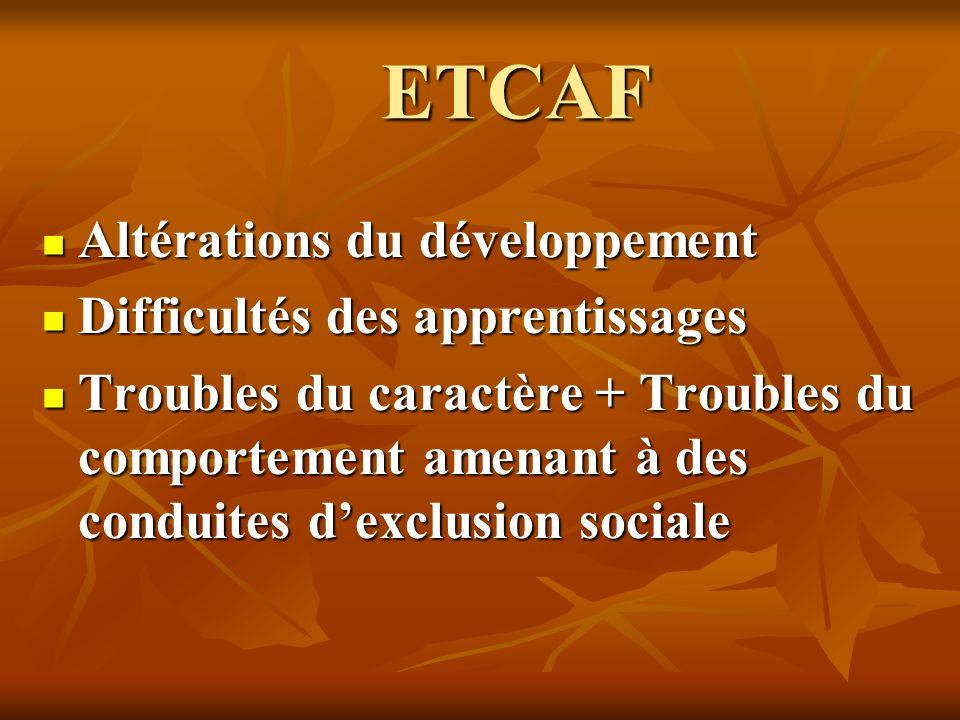 ETCAF Altérations du développement Difficultés des apprentissages