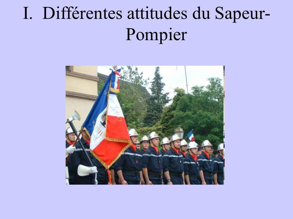 Différentes attitudes du Sapeur-Pompier