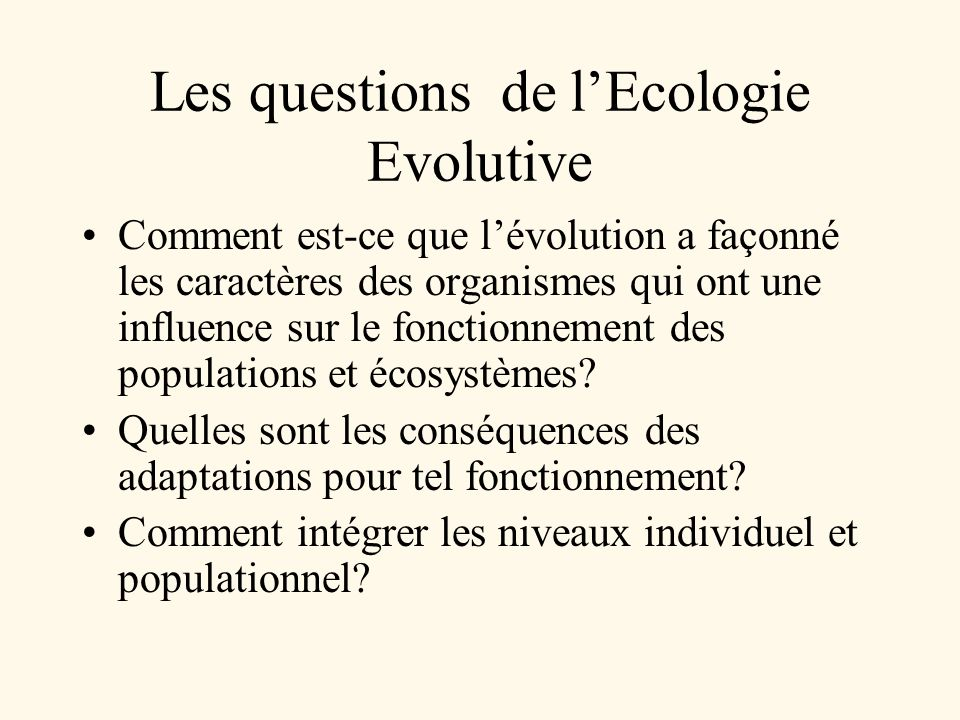 Les questions de l'Ecologie Evolutive