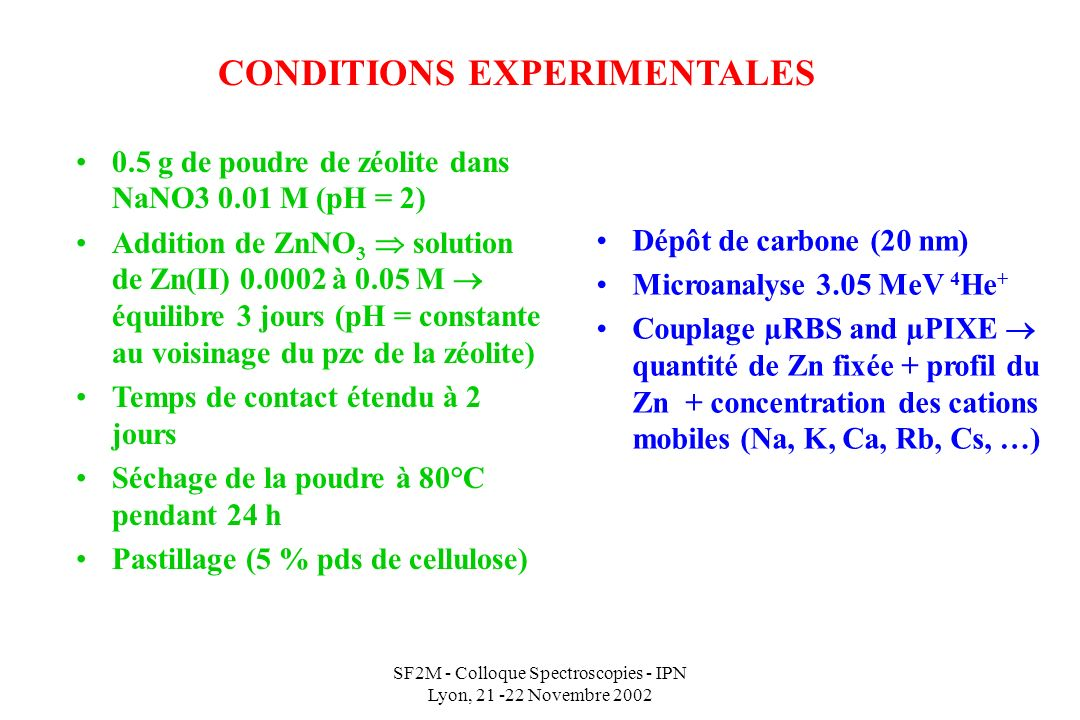CONDITIONS EXPERIMENTALES