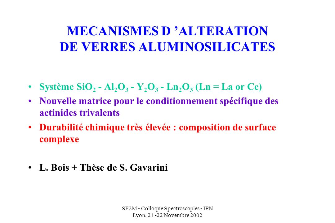 MECANISMES D 'ALTERATION DE VERRES ALUMINOSILICATES