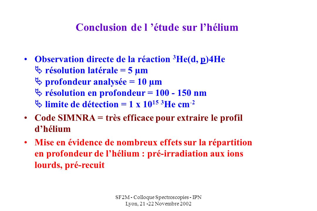 SF2M - Colloque Spectroscopies - IPN Lyon, 21 -22 Novembre 2002