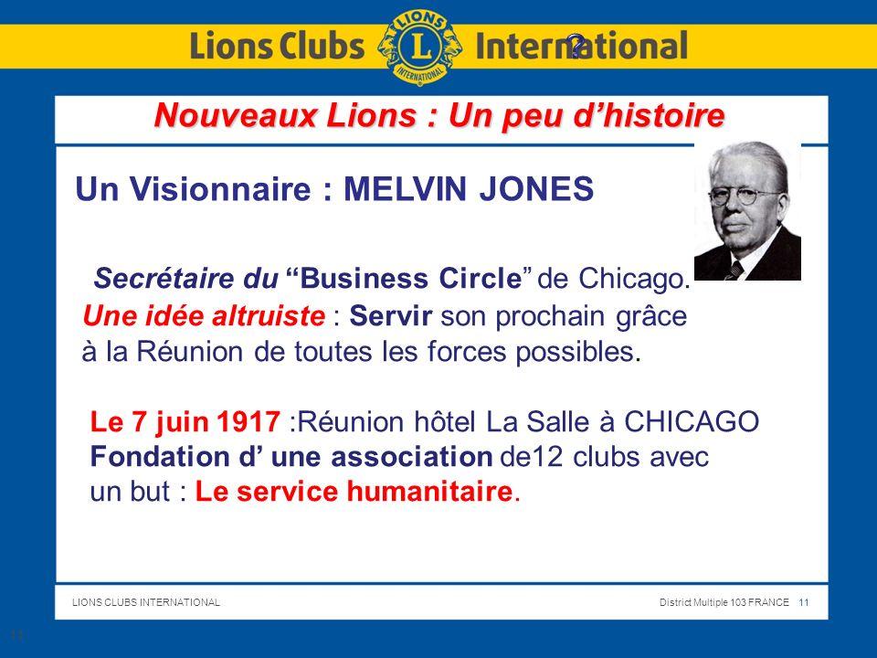 Nouveaux Lions : Un peu d'histoire